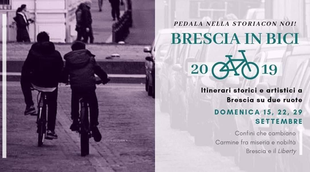 BRESCIA IN BICI 2019 – CARMINE TRA MISERIA E NOBILTA': IL QUARTIERE RIBELLE DI BRESCIA E LE ANTICHIE VIE DELL'EROS